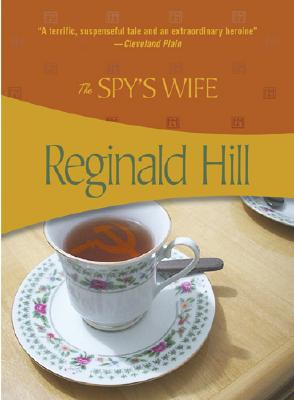 The Spy's Wife By Hill, Reginald